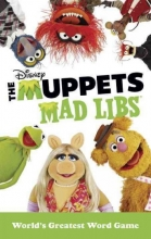 Levin, Kendra The Muppets Mad Libs