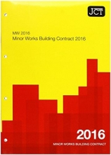 JCT:Minor Works Building Contract 2016 (MW)