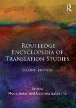 Mona (University of Manchester, UK.) Baker,   Gabriela (University of Birmingham, UK.) Saldanha Routledge Encyclopedia of Translation Studies
