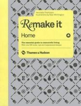 Henrietta Thompson Remake It: Home
