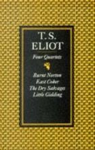 T. S. Eliot Four Quartets