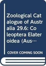 Zoological Catalogue of Australia 29.6: Coleoptera Elateroidea (Australian Biological Resources Study)