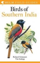 Richard Grimmett,   Tim Inskipp Birds of Southern India