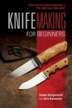 Stefan Steigerwald,   Dirk Burmester Knifemaking for Beginners