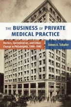 James A. Schafer The Business of Private Medical Practice
