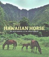 Bergin, Billy, Dr.,   Bergin, Brady, Dr. The Hawaiian Horse