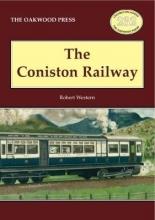 Robert Western The Coniston Railway
