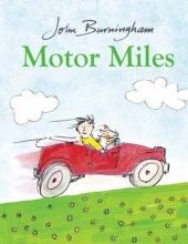 Burningham, John Motor Miles