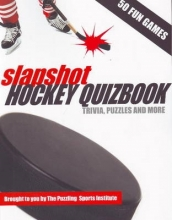 Puzzling Sports Institute, The Slapshot Hockey Quizbook