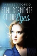 Sopko, Theresa Bewilderment of the Eyes
