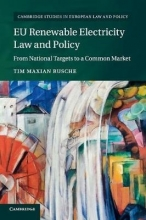 Maxian Rusche, Tim Cambridge Studies in European Law and Policy