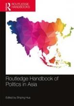 Shiping (University of Louisville, USA) Hua Routledge Handbook of Politics in Asia