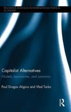 Aligica, Paul Dragos,   Tarko, Vlad Capitalist Alternatives