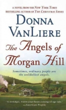 Vanliere, Donna The Angels of Morgan Hill