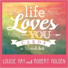 Louise Hay,   Robert Holden Life Loves You Cards