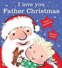 Andreae, Giles I Love You, Father Christmas
