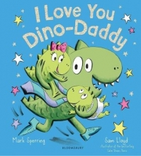 Sperring, Mark I Love You Dino-Daddy