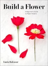 Lucia Balcazar Build a Flower