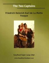La Motte-Fouque, Friedrich Heinrich Karl, Freiherr de The Two Captains