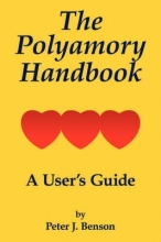Peter J. Benson The Polyamory Handbook