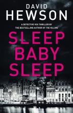 Hewson, David Hewson*Sleep Baby Sleep