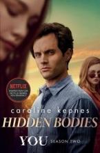 Caroline Kepnes , Hidden Bodies