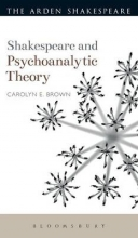 Brown, Carolyn E. Shakespeare and Psychoanalytic Theory