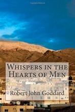 Goddard, MR Robert John Whispers in the Hearts of Men