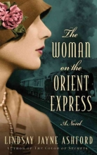 Ashford, Lindsay Jayne The Woman on the Orient Express