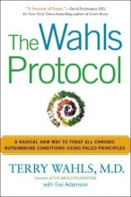 Terry Wahls,   Eve Adamson The Wahls Protocol