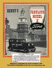 Clymer, Floyd,   Velocepress Henry`s Fabulous Model a Ford