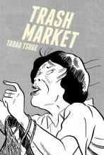 Tsuge, Tadao Trash Market
