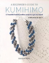 McKean Smith, Donna Beginner`s Guide to Kumihimo