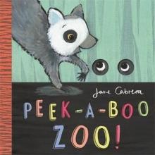 Cabrera, Jane Jane Cabrera - Peek-a-boo Zoo!