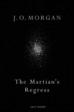 J. O. Morgan The Martian`s Regress