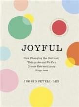 Lee, Ingrid Fetell Joyful