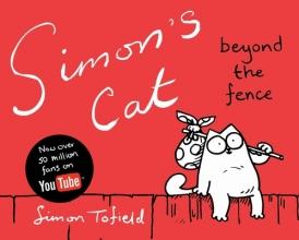 Tofield, Simon Simon's Cat 02.Beyond the Fence