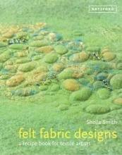 Sheila Smith Felt Fabric Designs
