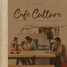 Robert Schneider , Cafe Culture
