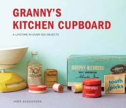 Alexander, John Granny`s Kitchen Cupboard