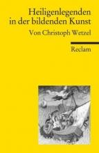 Wetzel, Christoph Heiligenlegenden in der bildenden Kunst