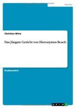 Wirtz, Christian Das Jüngste Gericht von Hieronymus Bosch