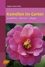 Urban, Helga Kamelien im Garten
