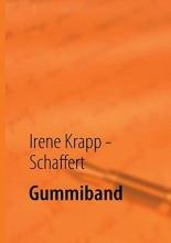 Krapp - Schaffert, Irene Gummiband