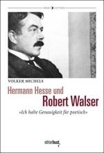 Michels, Volker Hermann Hesse und Robert Walser