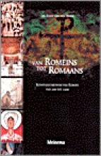 E. van den Brink Van Romeins tot Romaans