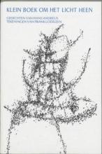 H.  Andreus, F.  Lodeizen Klein boek om het licht heen