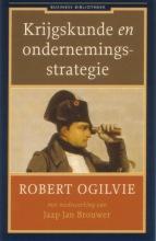 Jaap Jan Brouwer Robert Ogilvie, Krijgskunde en ondernemingsstrategie