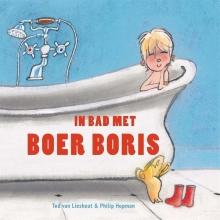 Ted van Lieshout , In bad met Boer Boris