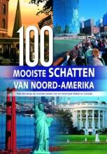 W.  Wehmeyer 100 Mooiste schatten van Noord-Amerika